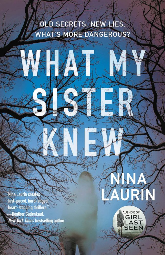 PHOTO: What My Sister Knew by Nina Laurin