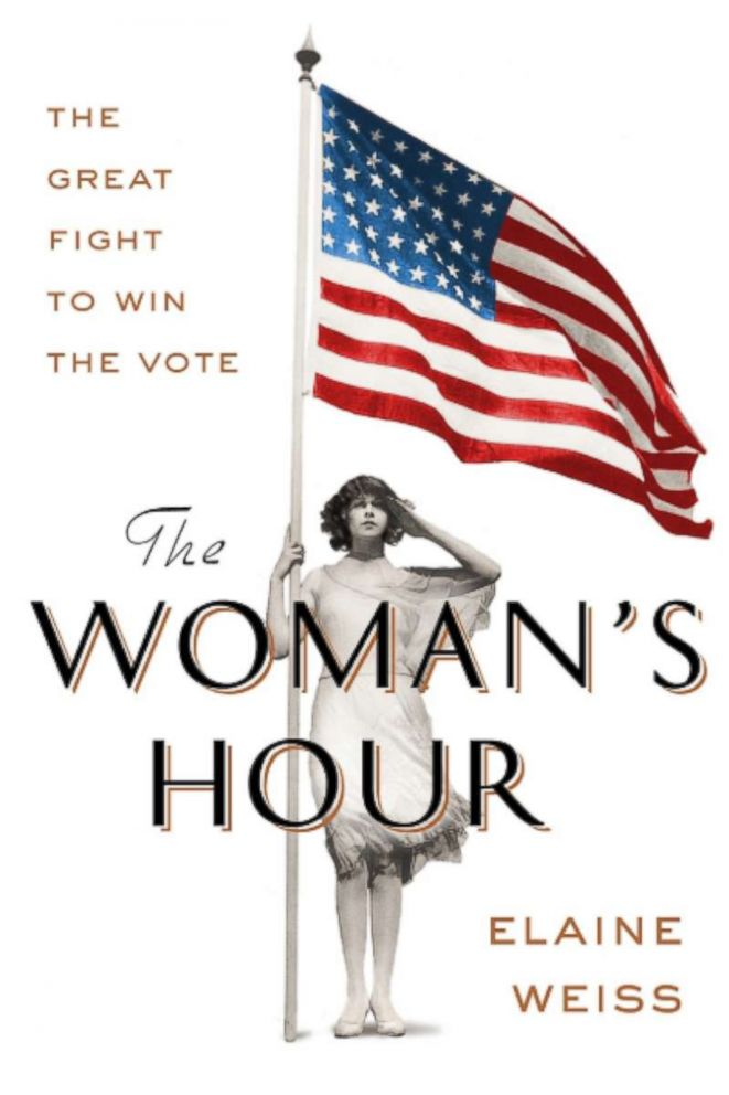 PHOTO: The book cover for The Womans Hour: The Great Fight to Win the Vote by Elaine Weiss.