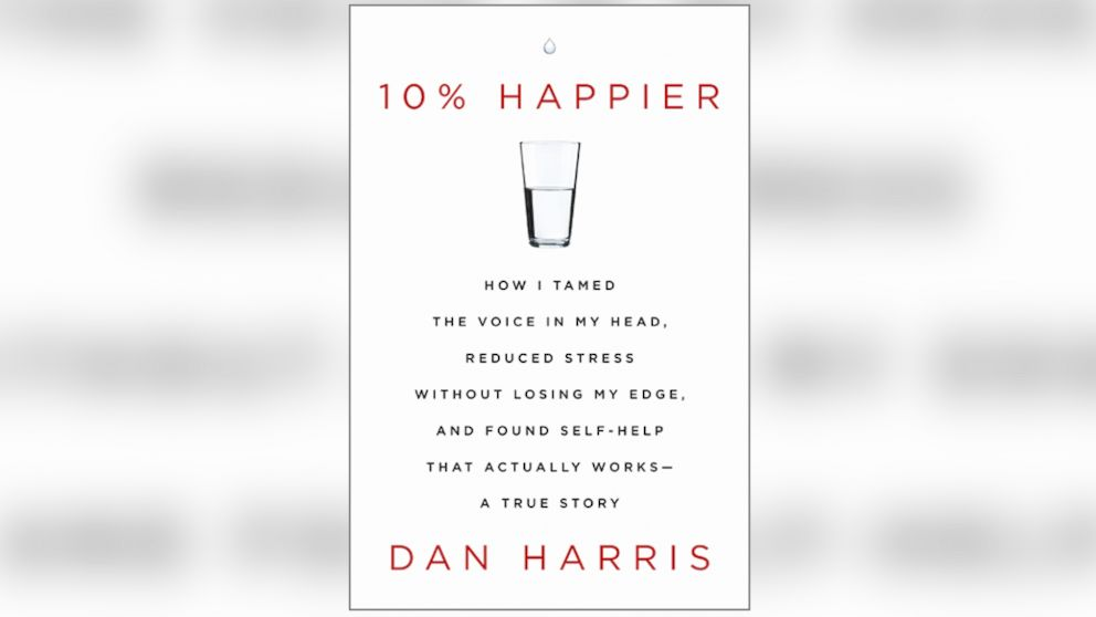Ten percent happier dan harris