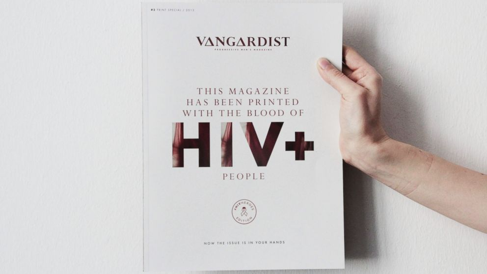 To draw attention to HIV and AIDS, a German magazine was published with blood donated by people with HIV.