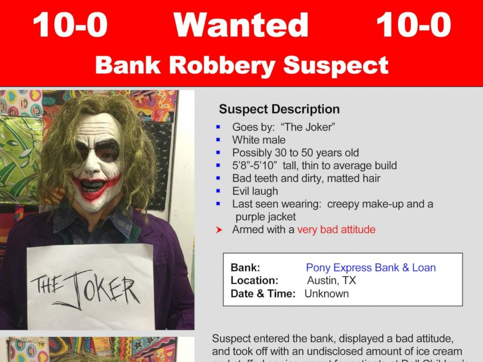 PHOTO: A mock wanted poster was released for The Joker prior to the Super Hero Day at Dell Childrens Medical Center in Austin, Texas on April 30, 2015.