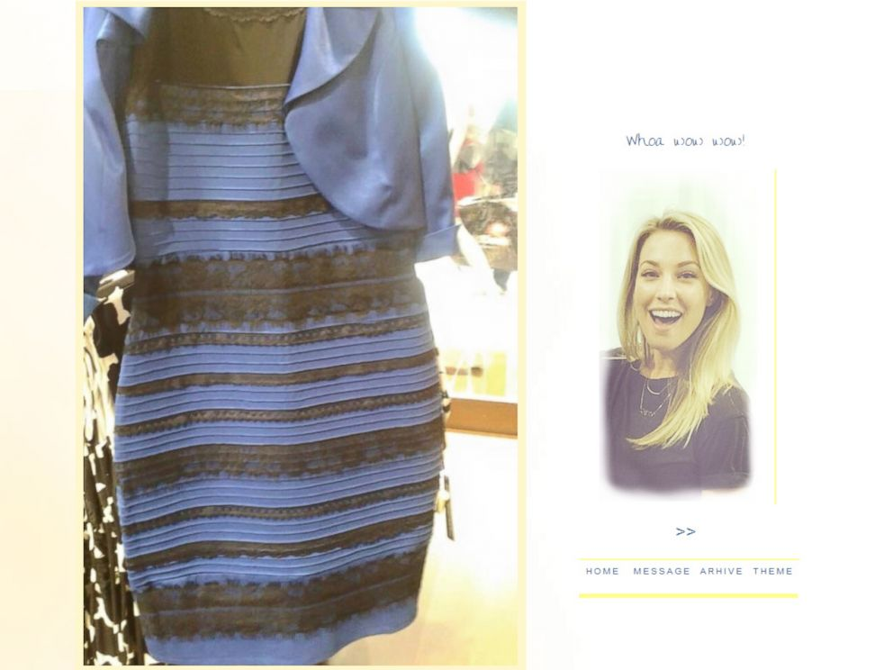 PHOTO: A photo of a dress posted to Tumblr has created a debate on social media about the actual color of the garment.