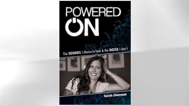 PHOTO: Sarah Churmans Powered On details her lifes journey and offers unique insights from the perspective of a woman who has experienced both sides of a disability.
