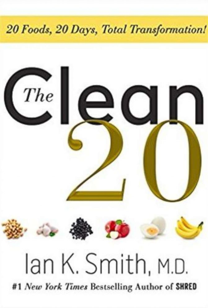 PHOTO: The Clean 20: 20 Foods, 20 Days, Total Transformation by Ian K. Smith.