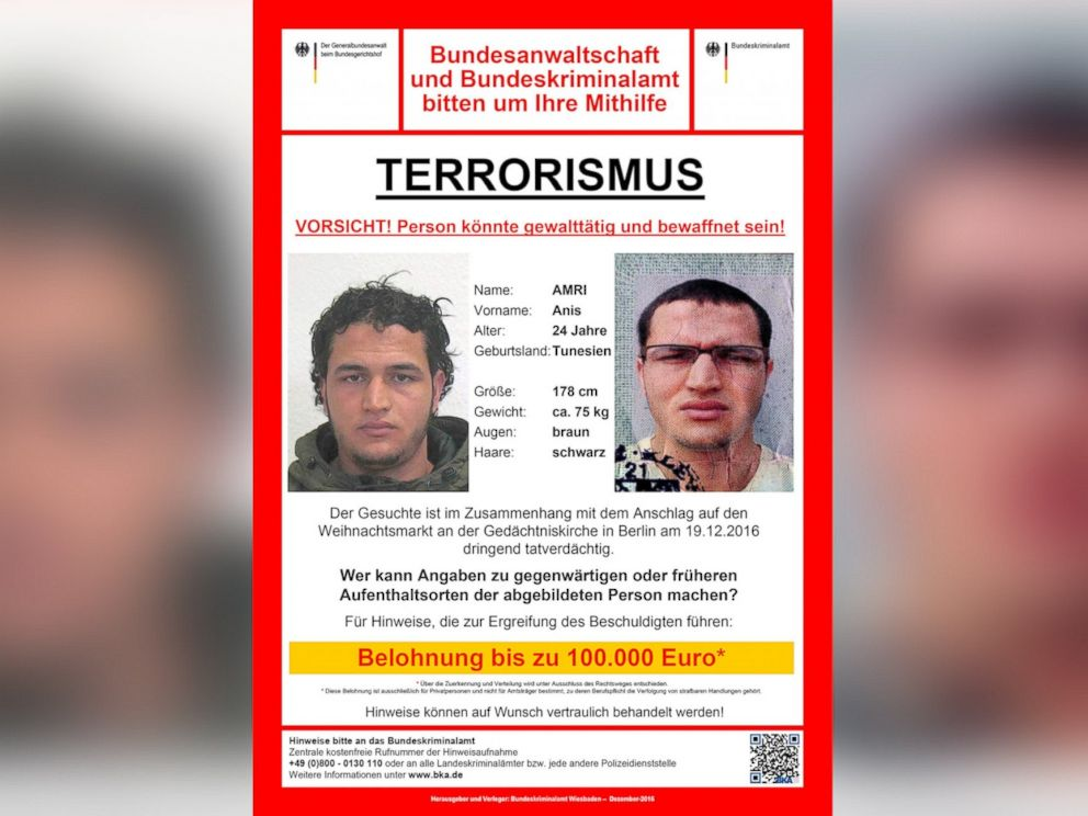 PHOTO: German officials have released this poster, saying that Anis Amri, 24, of Tunisia, is wanted in connection with the attack on a Christmas market in Berlin, Germany, on Dec. 19, 2016.