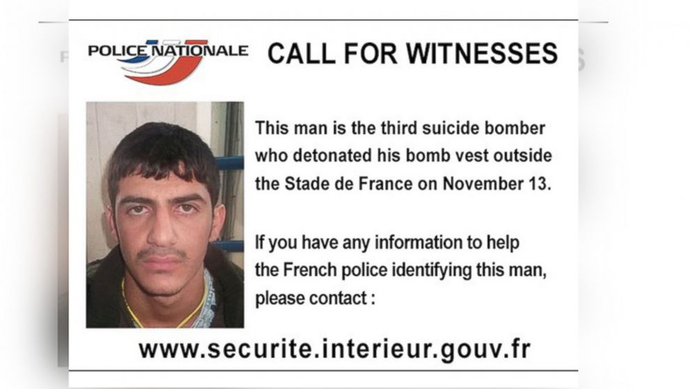 """French police released this call for information, writing, """"This man is the third suicide bomber who detonated his bomb vest outside the Stade de France on November 13."""""""