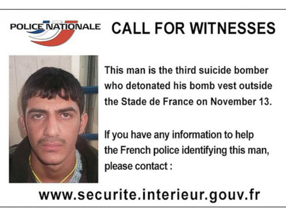 PHOTO: French police released this call for information, writing, This man is the third suicide bomber who detonated his bomb vest outside the Stade de France on November 13.