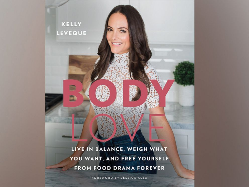 PHOTO: Health coach and nutritionist Kelly LeVeque shares her holistic approach to healthy eating in a new book, Body Love.