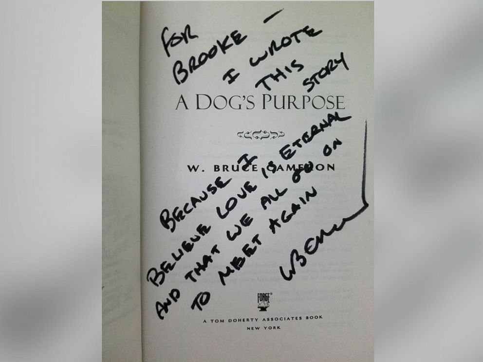 PHOTO: A Dogs Purpose author W. Bruce Cameron personally signed a book for super fan, Brooke Mulford.