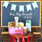 A bus stop back-to-school brunch is a perfect way to celebrate the first day of school.