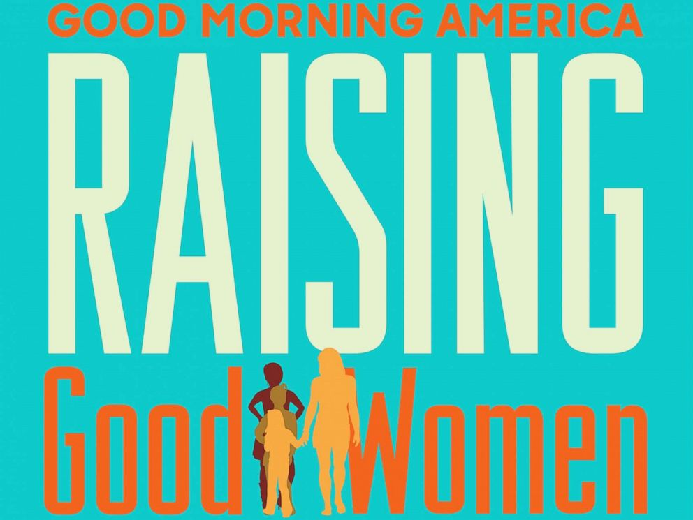 PHOTO: Good Morning America sat down with three groups of girls and their parents from around the country for candid series called Raising Good Women about coming of age and how to empower strong women in the post MeToo era.