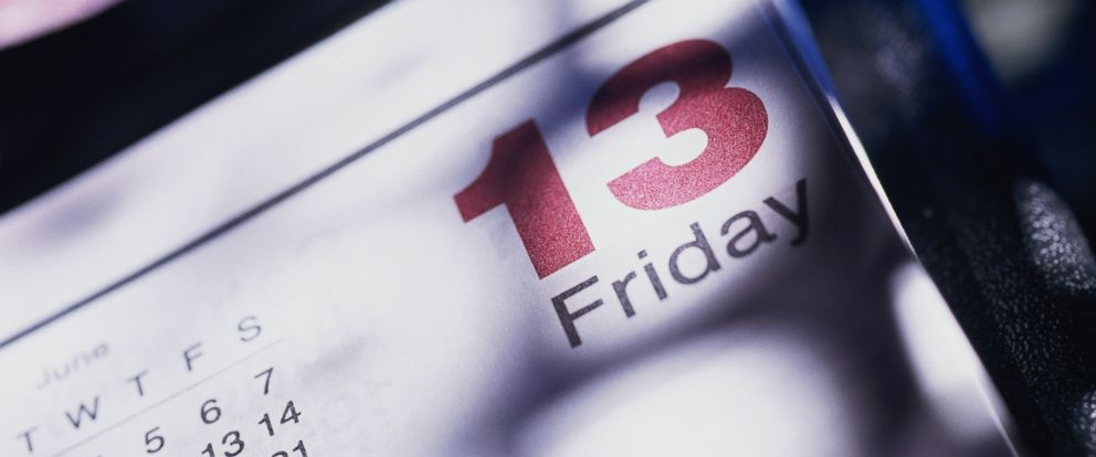 PHOTO: Surviving your fear of Friday the 13th today would free you until Nov. 13, followed by only one day of dread next year.
