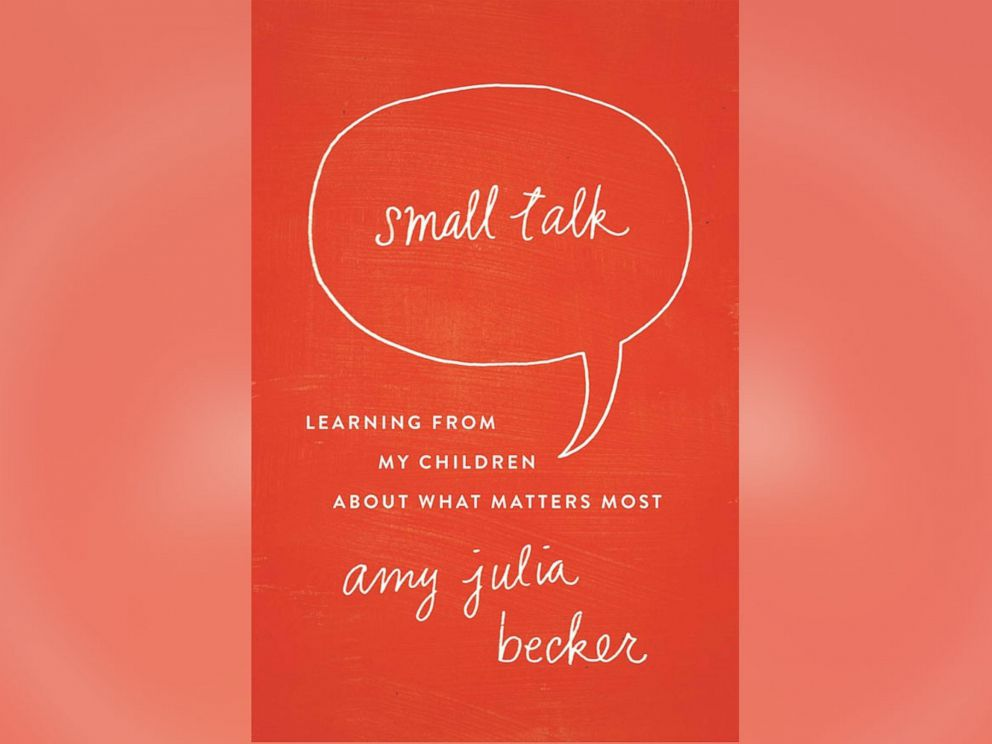 PHOTO: Small Talk: Learning From My Children About What Matters Most will be released Oct. 28.