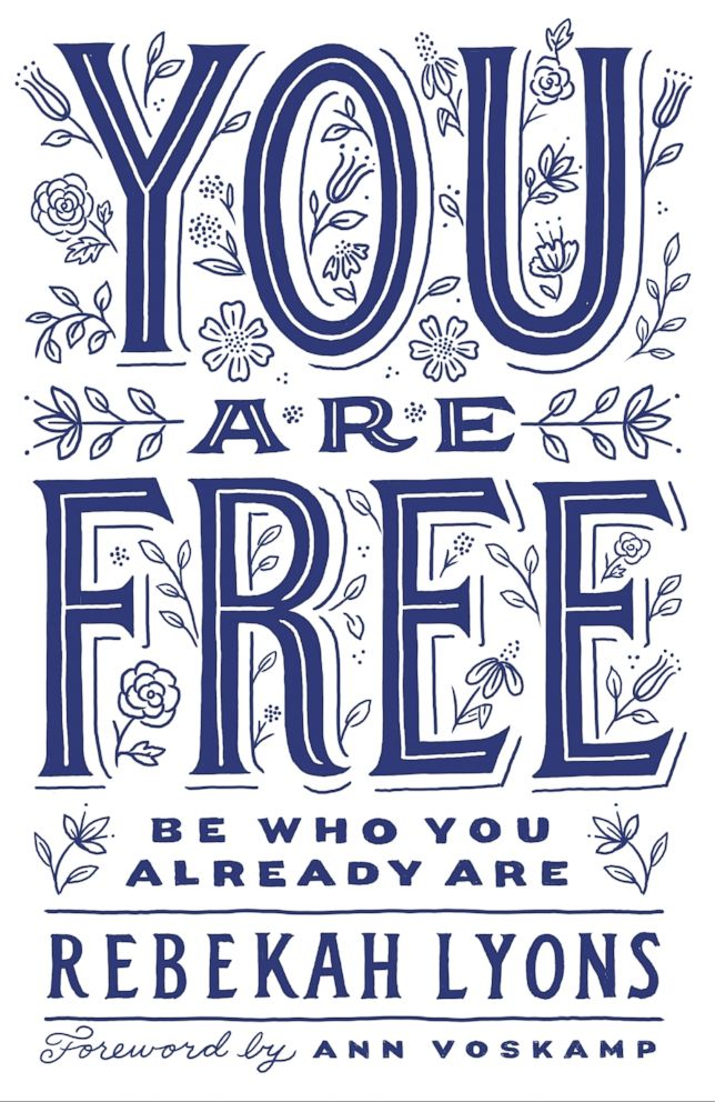PHOTO: You Are Free: Be Who You Already Are by Rebekah Lyons.