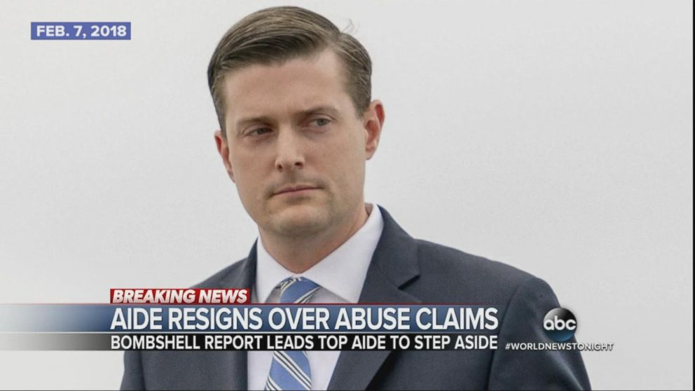White House aide Rob Porter resigns in wake of physical abuse allegations by ex-wives.