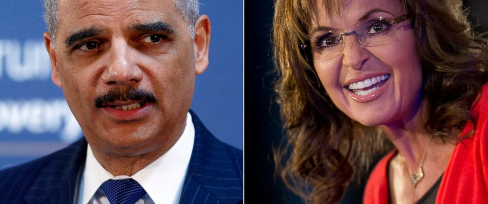 PHOTO: U.S. Attorney General Eric Holder in London on April 29, 2014. | Sarah Palin in Washington on June 15, 2013.