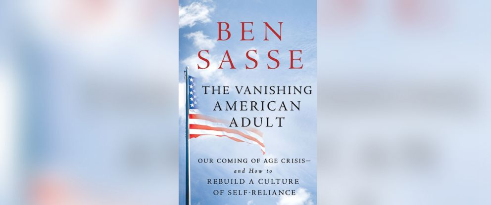 "PHOTO: ""The Vanishing American Adult"" by Ben Sasse."