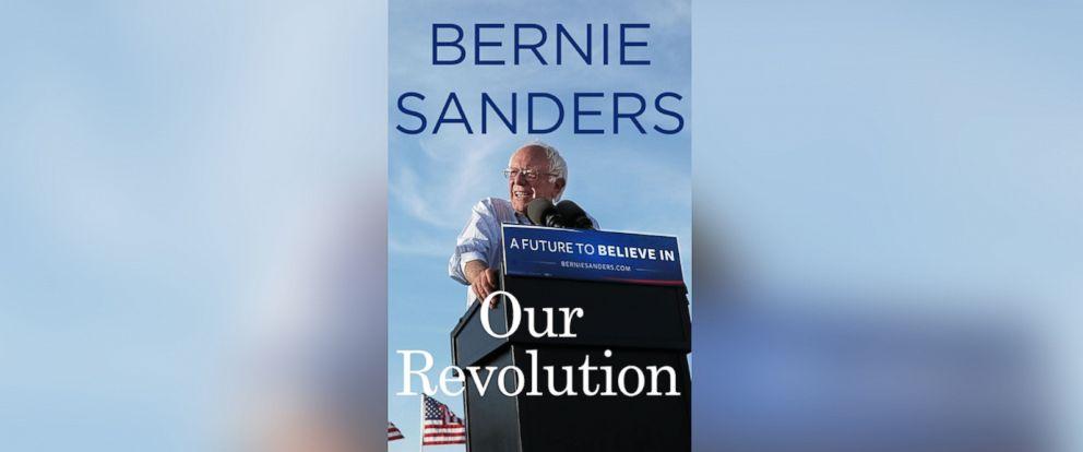 """PHOTO: """"Our Revolution"""" by Bernie Sanders"""