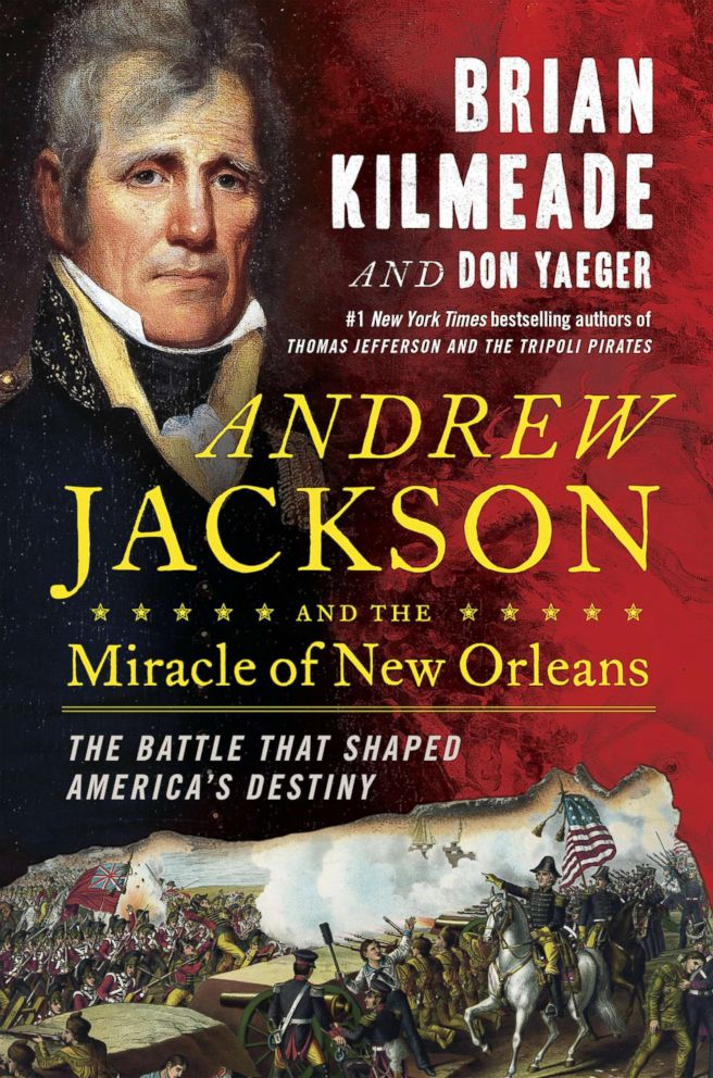 PHOTO: The cover of Andrew Jackson and the Miracle of New Orleans by Brain Kilmeade is captured in this undated image.