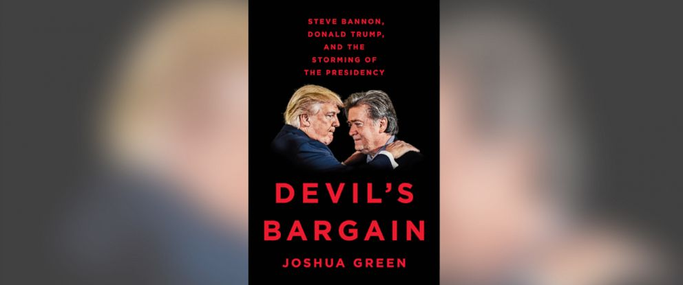 """PHOTO: """"Devils Bargain: Steve Bannon, Donald Trump, and the Storming of the Presidency,"""" by Joshua Green."""