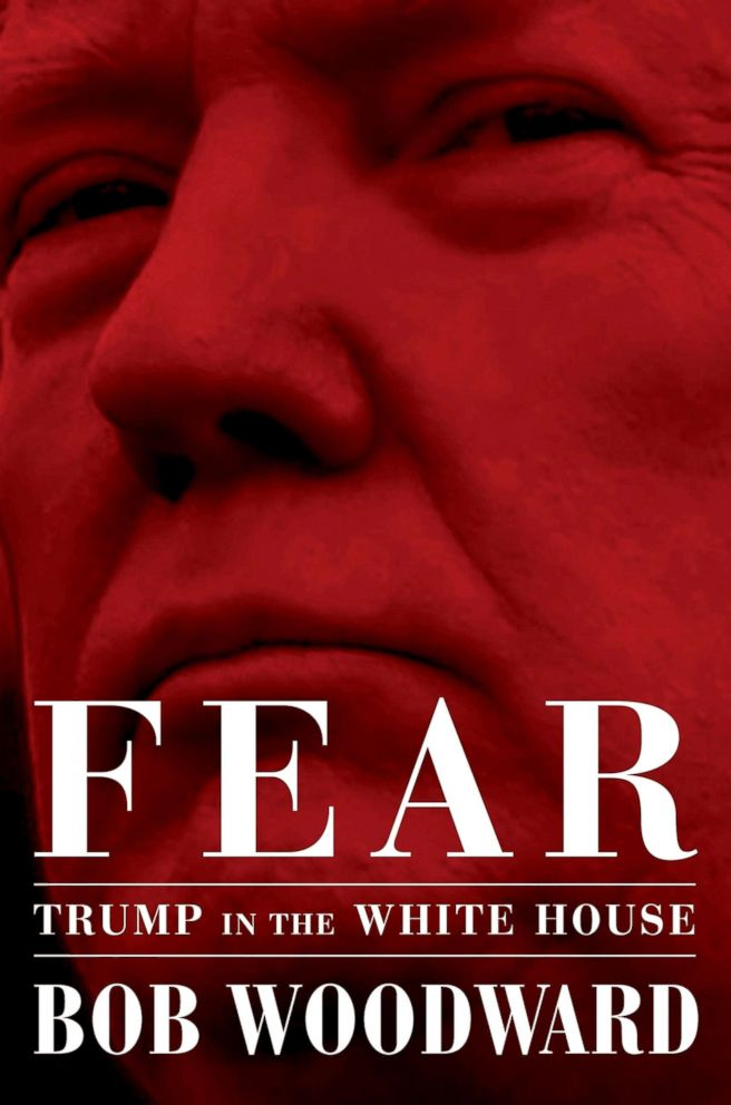 PHOTO: Fear: Trump in the White House, by Bob Woodward.