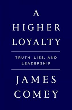 PHOTO: A Higher Loyalty: Truth, Lies, and Leadership by James Comey