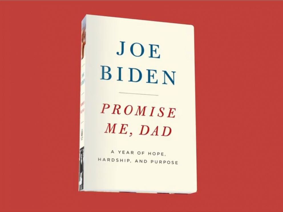 PHOTO: The cover of former Vice President Joe Bidens book Promise Me, Dad: A Year of Hope, Hardship, and Purpose.