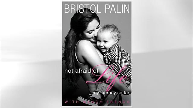 "PHOTO: Cover of Bristol Palins new memoir ""Not Afraid of Life: My Journey So Far."""