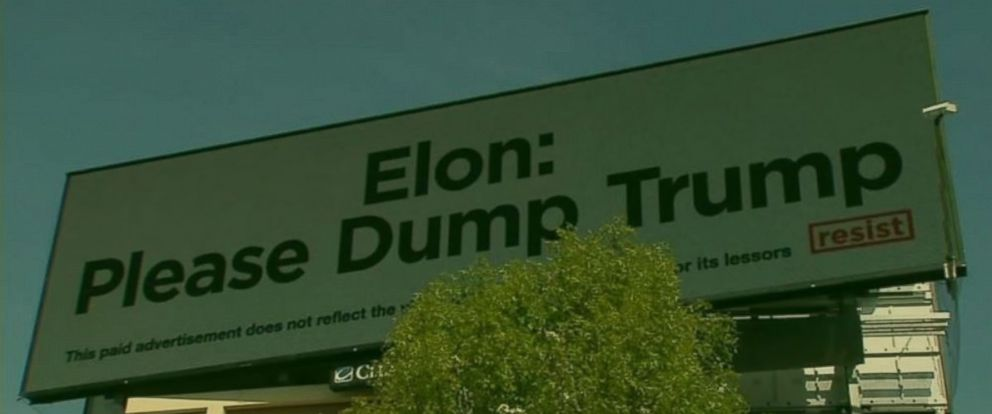 PHOTO: A sign calling for Tesla and SpaceX CEO Elon Musk to drop out of President Trumps business advisory council on Interstate 880 in Milipitas, California in March 2017.