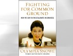 "PHOTO: The new book by former US Senator Olympia Snowe, ""Fighting for Common Ground""."