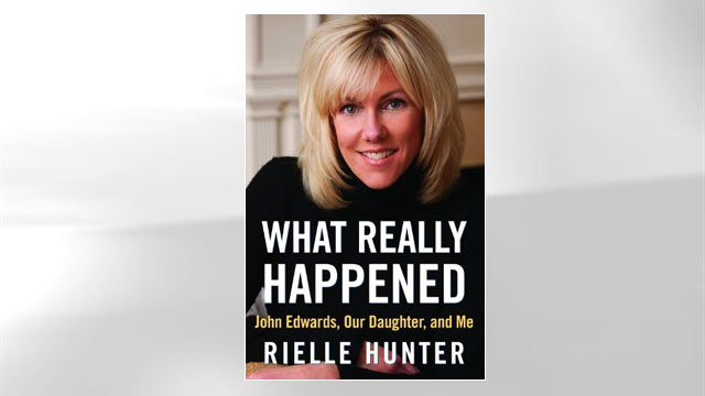 "PHOTO: Rielle Hunters book, ""What Really Happened: John Edwards, Our Daughter, and Me"""