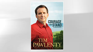 "PHOTO: ""Courage to Stand: An American Story"" by Tim Pawlenty"