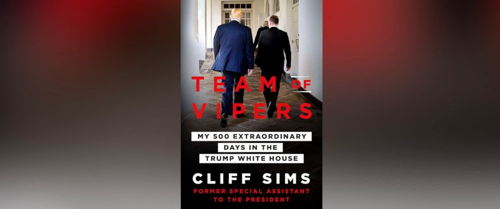 "PHOTO: The book cover for Cliff Sims ""Team of Vipers: My 500 Extraordinary Days in the Trump White House."""