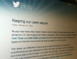 "PHOTO: Twitter says ""extremely sophisticated"" hacker attack accessed user names, email addresses and passwords."