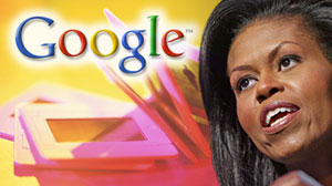 Photo: Google Explains Offensive Michelle Obama Image in Search Results: Google Uses Ad Space to Explain Why Offensive Image Is so Visible
