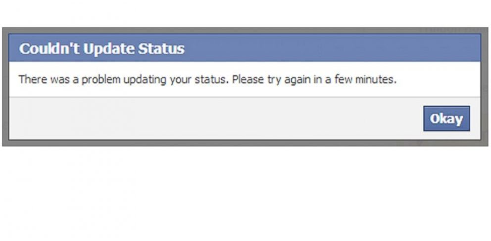 PHOTO: Facebook users may have come across this error message, preventing them from updating their status.