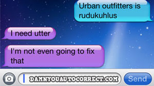 Photo: DamnYouAutoCorrect: When Texting Turns Against You: Blog Features Hilarious Auto Correct Errors From Smartphone Text Messages
