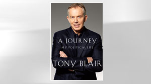 "Blairs memoir ""A Journey: My Political Life"" will be available September 2, 2010."