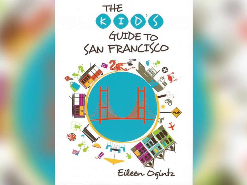 PHOTO: The Kids Guide to San Francisco by Eileen Ogintz