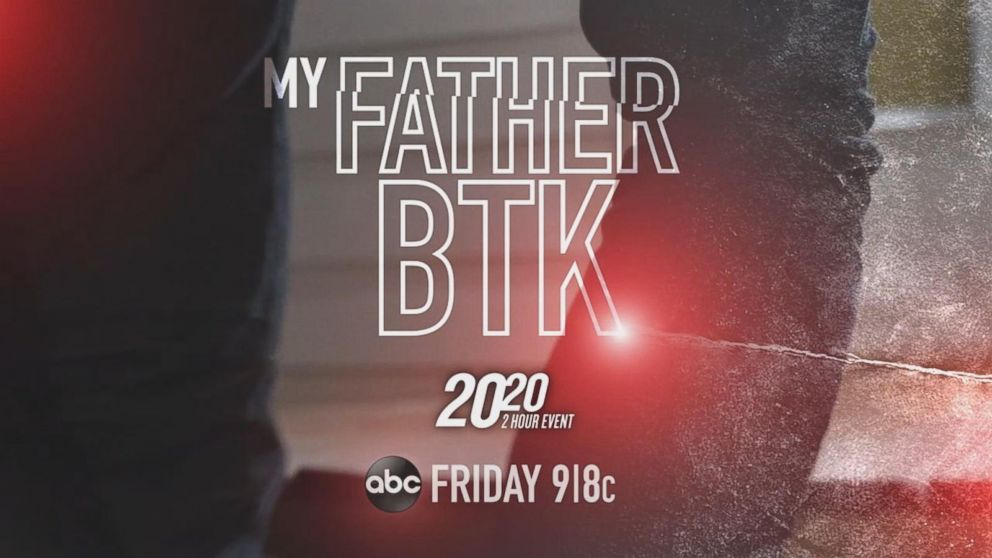 VIDEO: My Father BTK - a 2-Hour 20/20 Documentary Event Special - Friday at 9/8c on ABC
