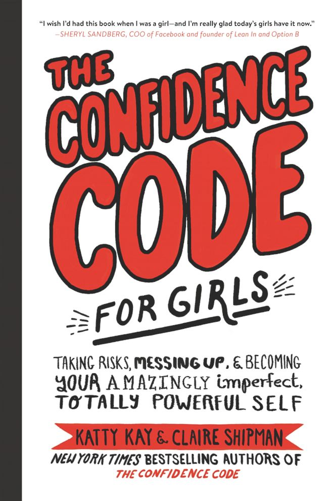 PHOTO: The cover of The Confidence Code For Girls by Katty Kay, Claire Shipman, and Jill Ellyn Riley.
