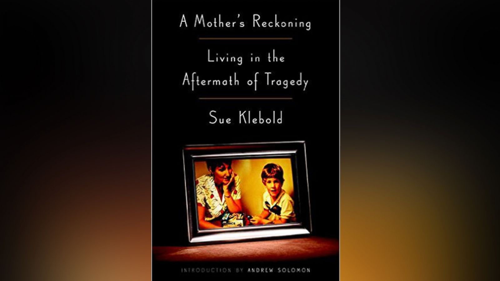 Book Excerpt: Sue Klebold's 'A Mother's Reckoning'