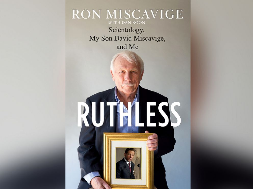 PHOTO: Book cover for Ron Miscaviges memoir, Ruthless: Scientology, My Son David Miscavige, and Me.