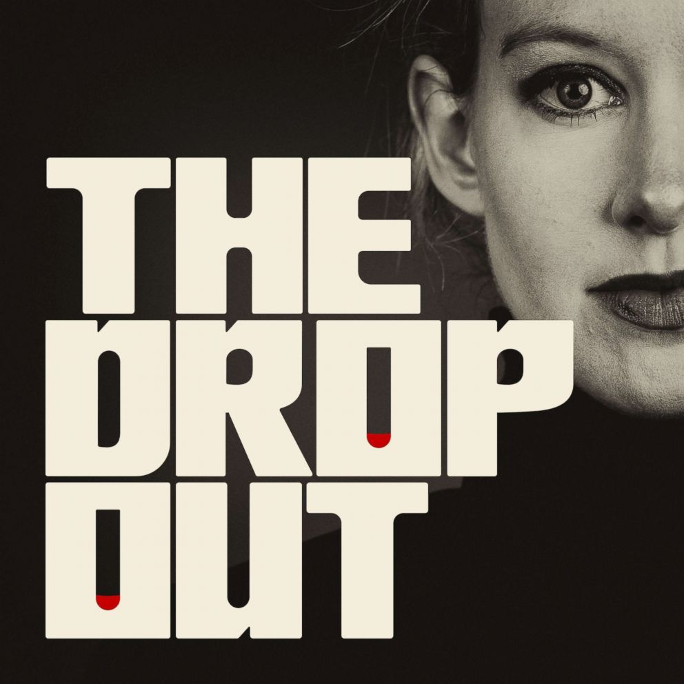 Graphic for the the Nightline feature, The Dropout.