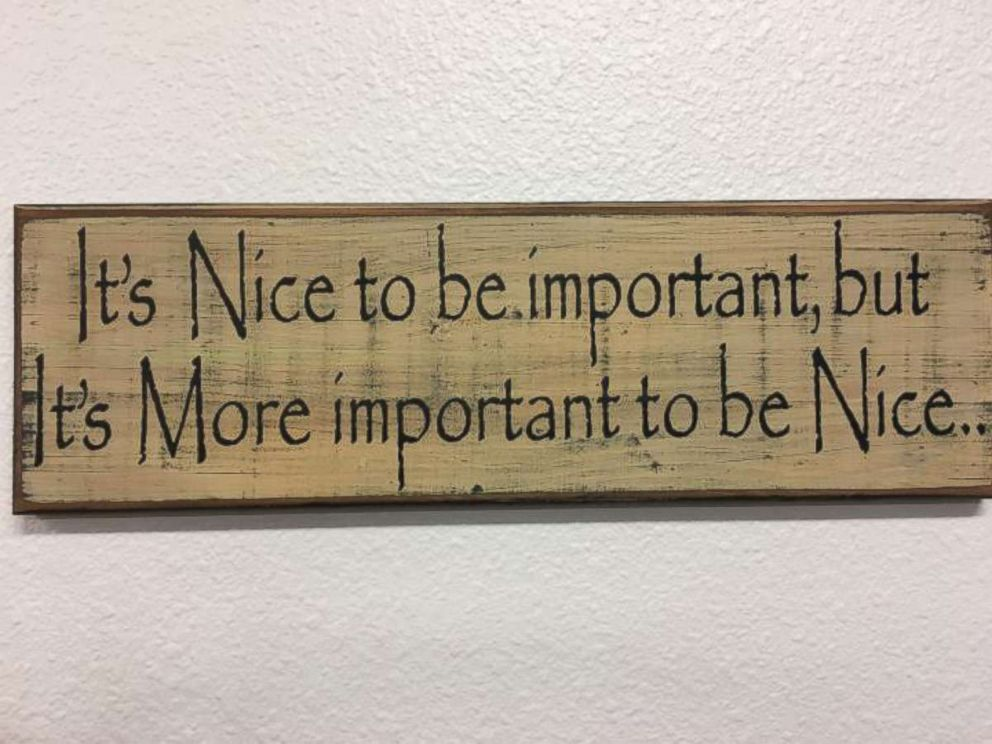 PHOTO: A photo of a sign that says, Its nice to be important, but its more important to be nice, was posted to the website for the Achille Independent School District in Achille, Okla.