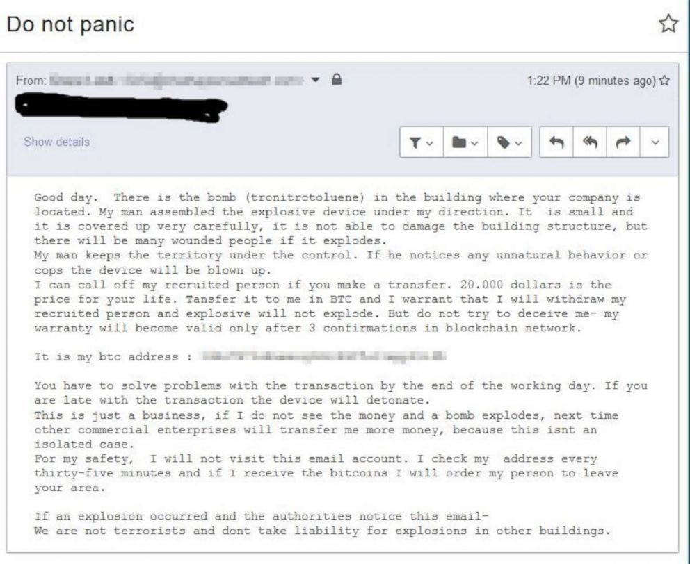 PHOTO: A screen grab shared with ABC News on Dec. 13, 2018, shows one of the emailed bomb threats demanding payment via Bitcoin that authorities have determined are not credible.