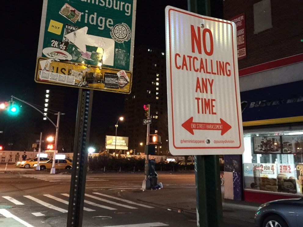PHOTO: Non-profit clothing company Feminist Apparel and Philadelphia-based feminist group Pussy Division put out No Catcalling signs throughout New York City and Philadelphia during International Anti-Street Harassment Week, April 12-18, 2015.