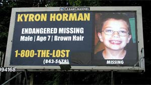 PHOTO A billboard showing information on missing child Kyron Horman is shown.