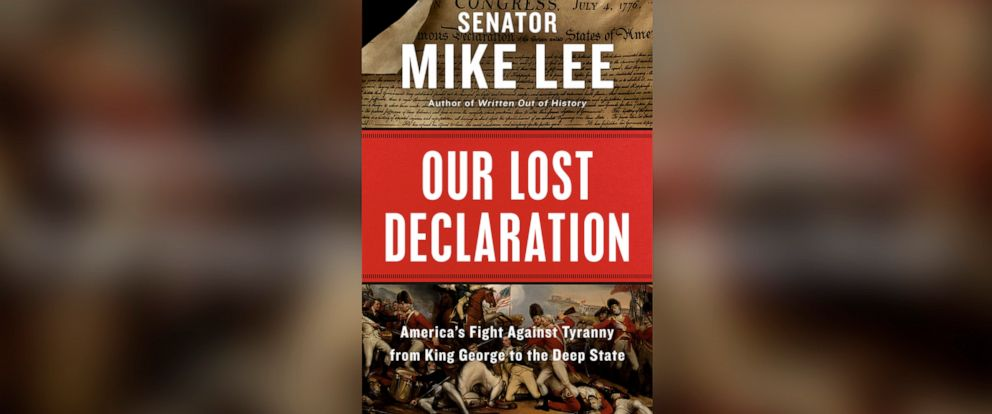 """PHOTO: Book cover for Mike Lees """"Our Lost Declaration: Americas Fight Against Tyranny from King George to the Deep State."""""""