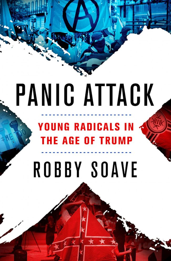 PHOTO: Panic Attack: Young Radicals in the Age of Trump by Robby Soave